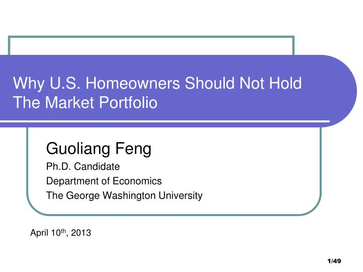 why u s homeowners should not hold the market portfolio n.