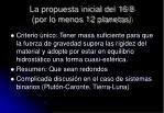 la propuesta inicial del 16 8 por lo menos 12 planetas