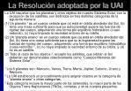 la resoluci n adoptada por la uai
