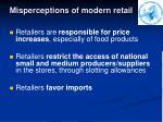 misperceptions of modern retail