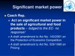 significant market power1