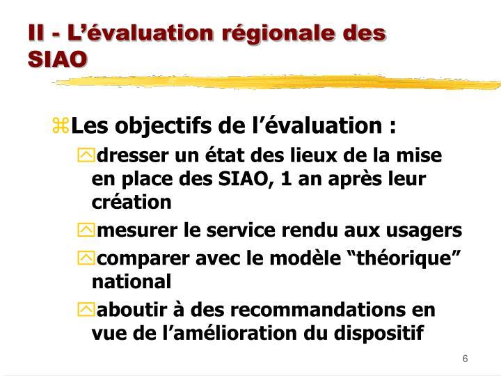 II - L'évaluation régionale des SIAO