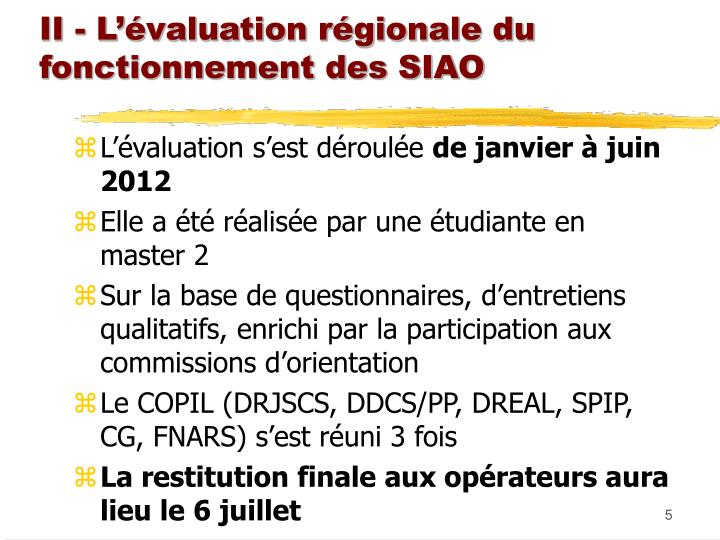 II - L'évaluation régionale du fonctionnement des SIAO