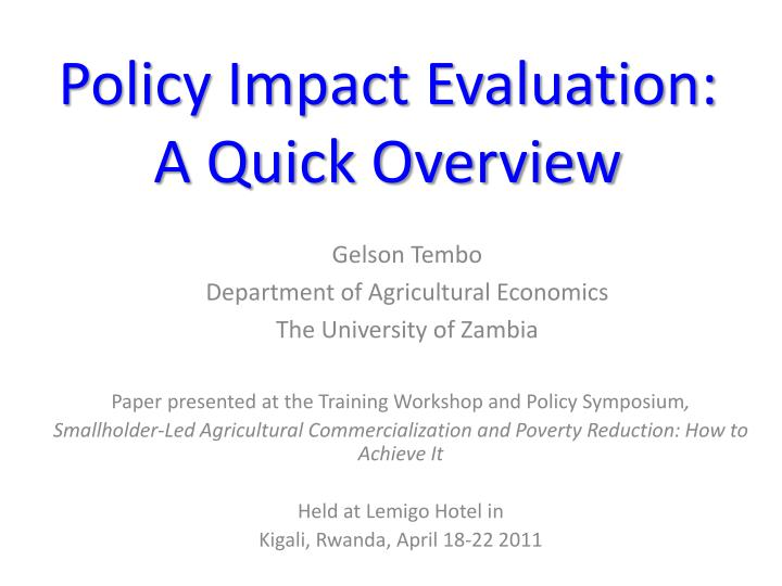 policy impact evaluation a quick overview n.