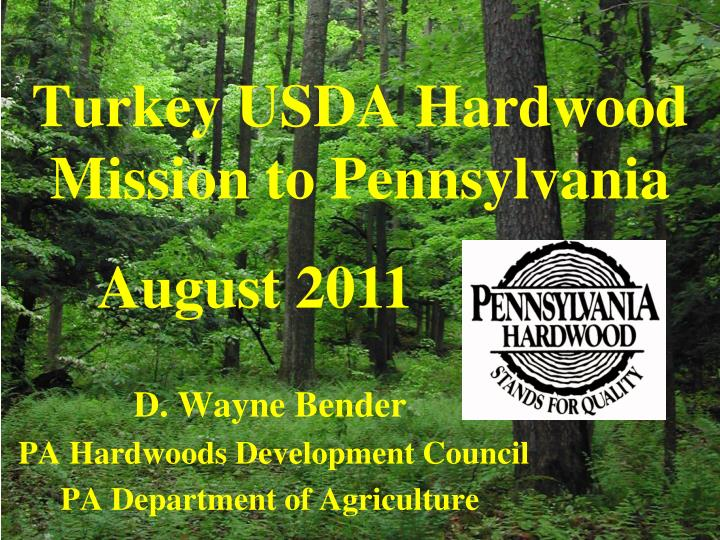 turkey usda hardwood mission to pennsylvania n.
