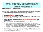 what was new about the new turkish republic
