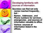 developing familiarity with sources of information