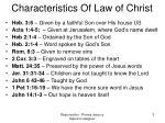 characteristics of law of christ
