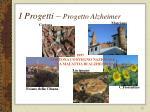 i progetti progetto alzheimer
