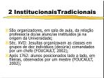 2 institucionaistradicionais