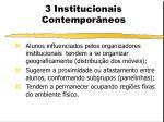 3 institucionais contempor neos2