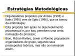 estrat gias metodol gicas1
