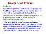 group level foulkes