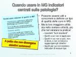 quando usare in mg indicatori centrati sulle patologie