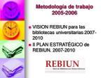 metodolog a de trabajo 2005 2006