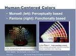 human centered colors