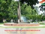 support the indian armed forces and the national military memorial