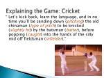 explaining the game cricket