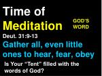 time of meditation deut 31 9 13 gather all even little ones to hear fear obey