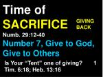 time of sacrifice numb 29 12 40 number 7 give to god give to others