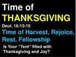 time of thanksgiving deut 16 13 15 time of harvest rejoice rest fellowship