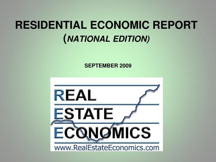 residential economic report national edition n.