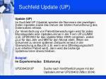 suchfeld update up