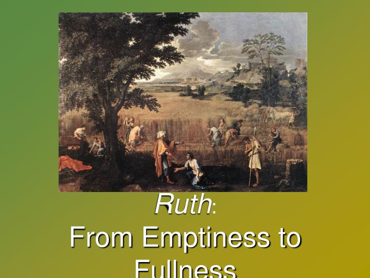 ruth from emptiness to fullness n.