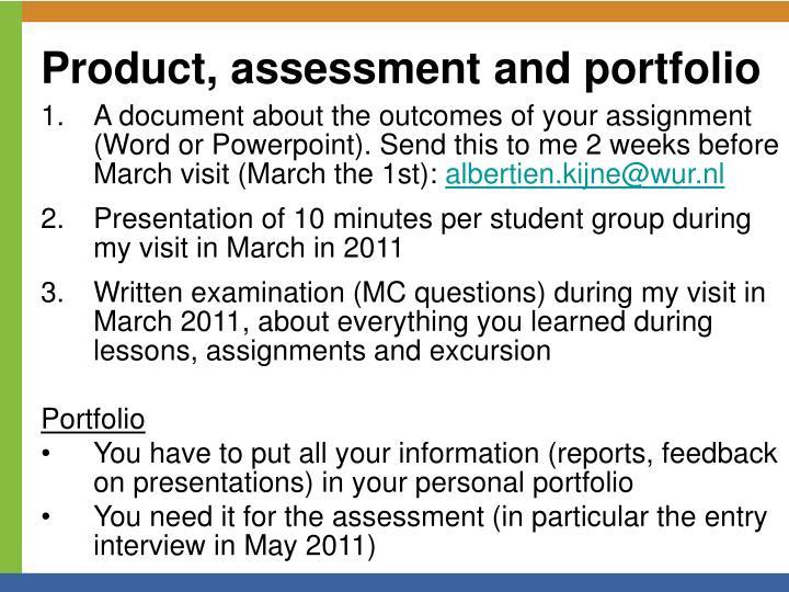 Product, assessment and portfolio