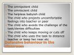 defensive behaviour in the classroom