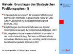 historie grundlagen des strategischen positionspapiers 1