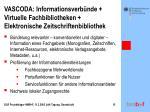 vascoda informationsverb nde virtuelle fachbibliotheken elektronische zeitschriftenbibliothek