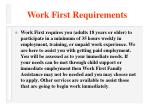 work first requirements