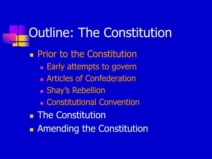 outline the constitution n.