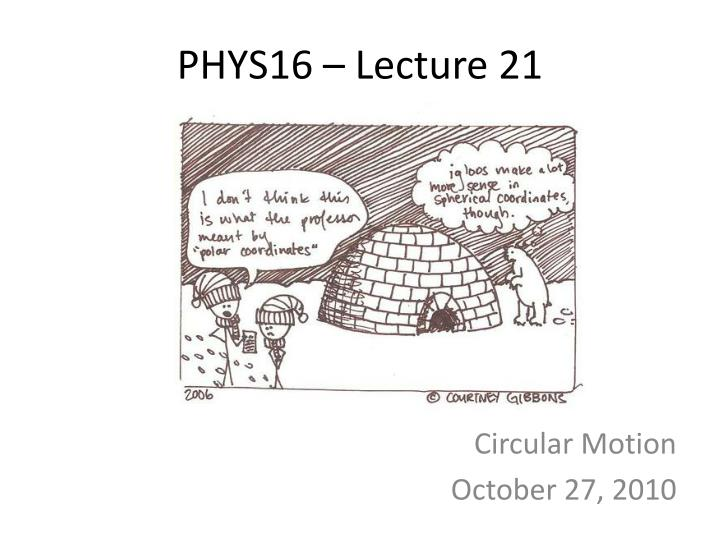 phys16 lecture 21 n.