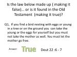is the law below made up making it false or is it found in the old testament making it true