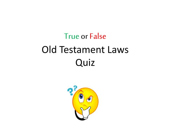 true or false old testament laws quiz n.