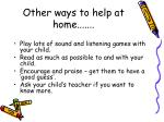 other ways to help at home