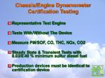 chassis engine dynamometer certification testing