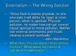externalism the wrong solution