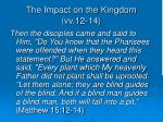 the impact on the kingdom vv 12 14