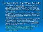 the new birth the word faith