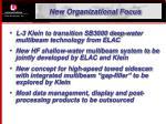 new organizational focus