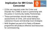 implication for mh crisis concordat