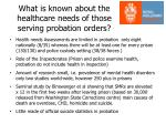 what is known about the healthcare needs of those serving probation orders