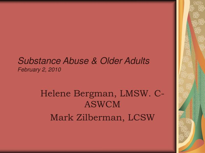 substance abuse older adults february 2 2010 n.