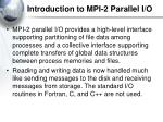 introduction to mpi 2 parallel i o2