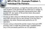 mpi 2 file i o example problem 1 individual file pointers