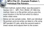 mpi 2 file i o example problem 1 individual file pointers1
