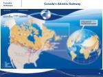 canada s atlantic gateway